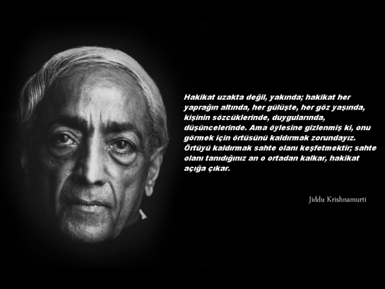 Jiddu Krishnamurti'den Güzel Sözler