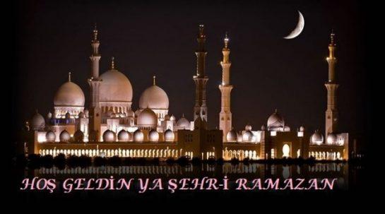 Hoş Geldin Ya Şehr-i Ramazan