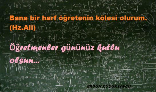 Öğretmenler gününüz kutlu olsun…