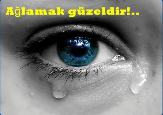 Allah İçin Ağlamak Güzeldir